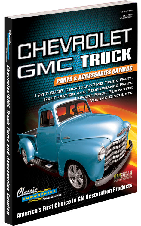 Chevy Truck Parts Catalog >> Classic Industries Parts Catalog For 1947 2008 Chevy Gmc
