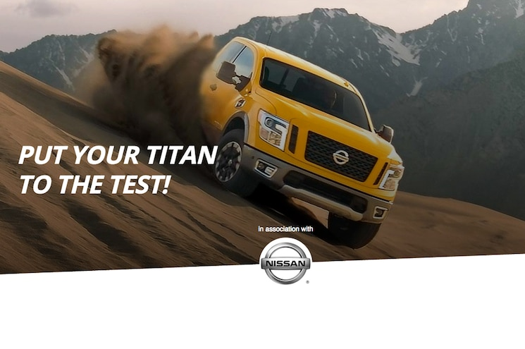 Show Us How You Test Your Titan For a Chance at $10,000