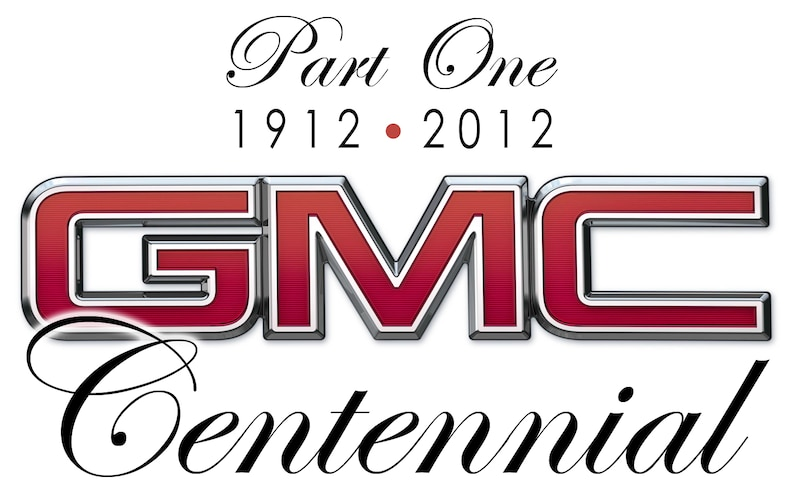 GMC'S Centennial: 1912-2012