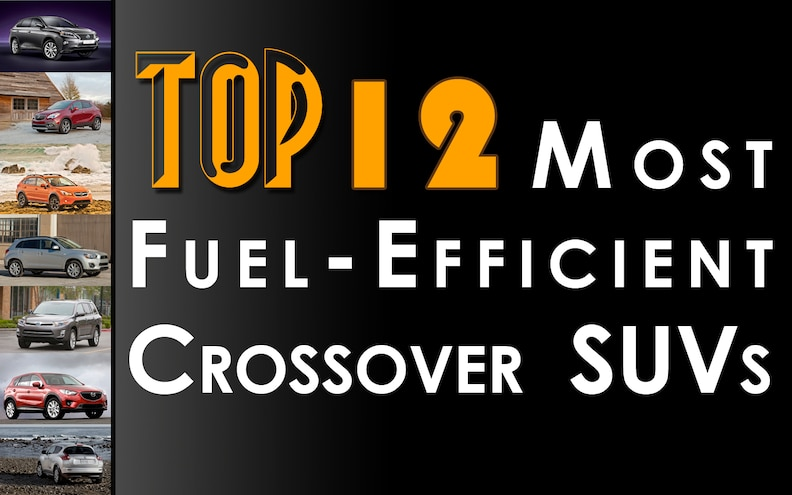 12 Most Fuel-Efficient 2013 SUVs - For Now
