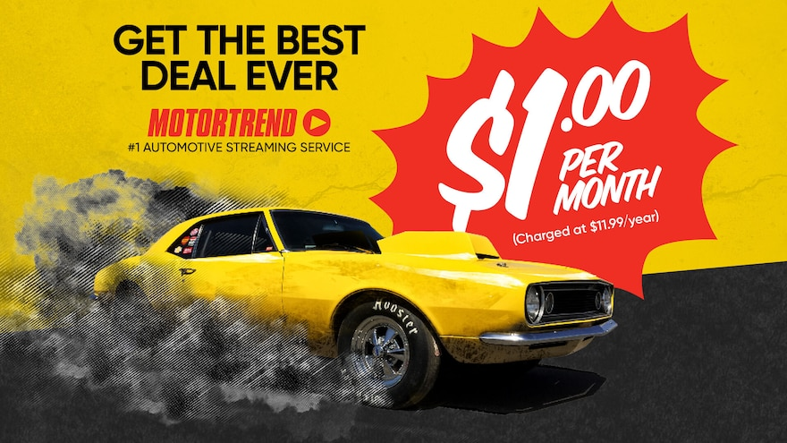 Get the Best Deal EVER: Stream MotorTrend For $1 A Month