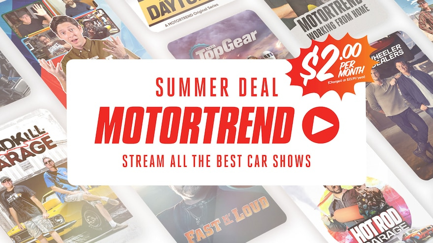 Sign Up To The Motortrend App S 2 Summer Deal
